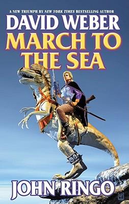 March to the Sea By Weber, David/ Ringo, John